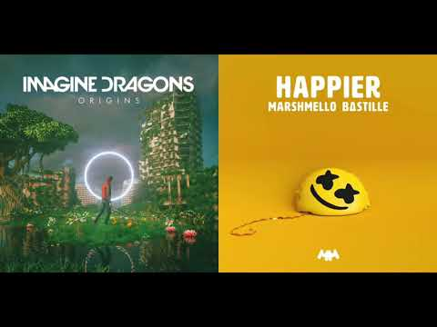 Marshmallow - Happier VS Imagine Dragons - Bad Liar (Mashup)