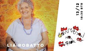 Conversa na Rede com Lia Robatto