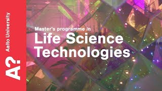 Master's Programme in Life Science Technologies