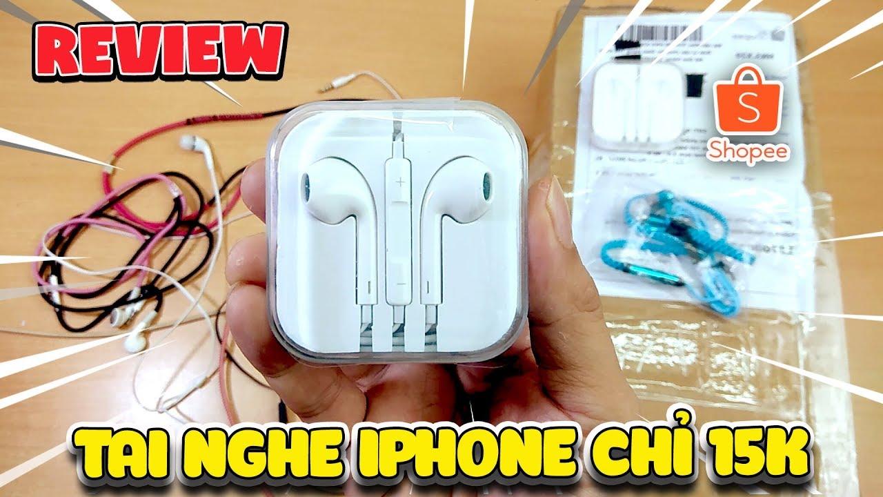 Mua thử tai nghe Iphone 15k siêu rẻ Shopee ntn ( Shopee Iphone Ear ) | Văn Hóng