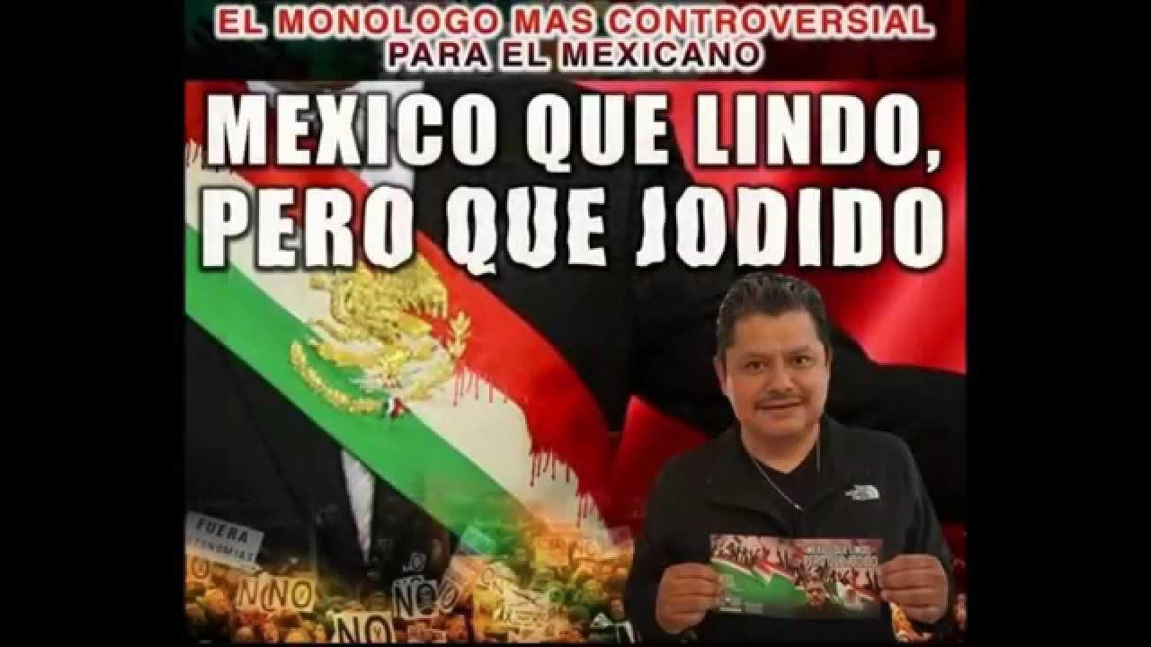 Mario Flores El Perico Mexico Que Lindo Pero Que Jodido Youtube