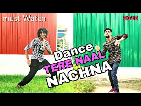 Nawabzaade : TERE NAAL NACHNA Song Dance Video | Badshah Rap Dance Choreography | Dharmesh Raghav