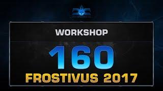 Dota 2 Workshop - EP. 160 (2017 Frostivus)