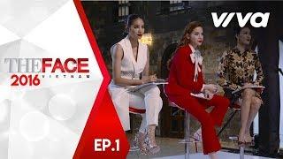 The Face Vietnam 2016 - Tập 1 | Gương Mặt Thương Hiệu | Hồ Ngọc Hà, Lan Khuê, Phạm Hương