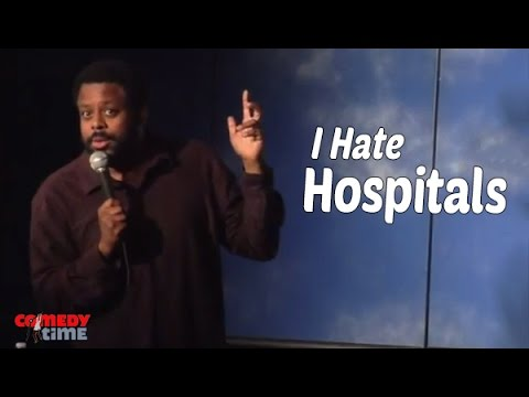 I Hate Hospitals (Stand Up Comedy)
