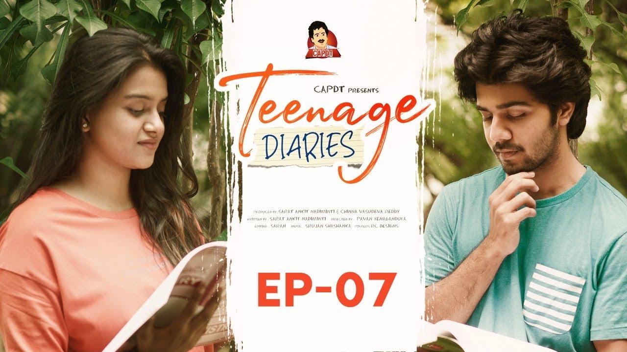 Teenage Diaries - Episode 07    Web Series    CAPDT