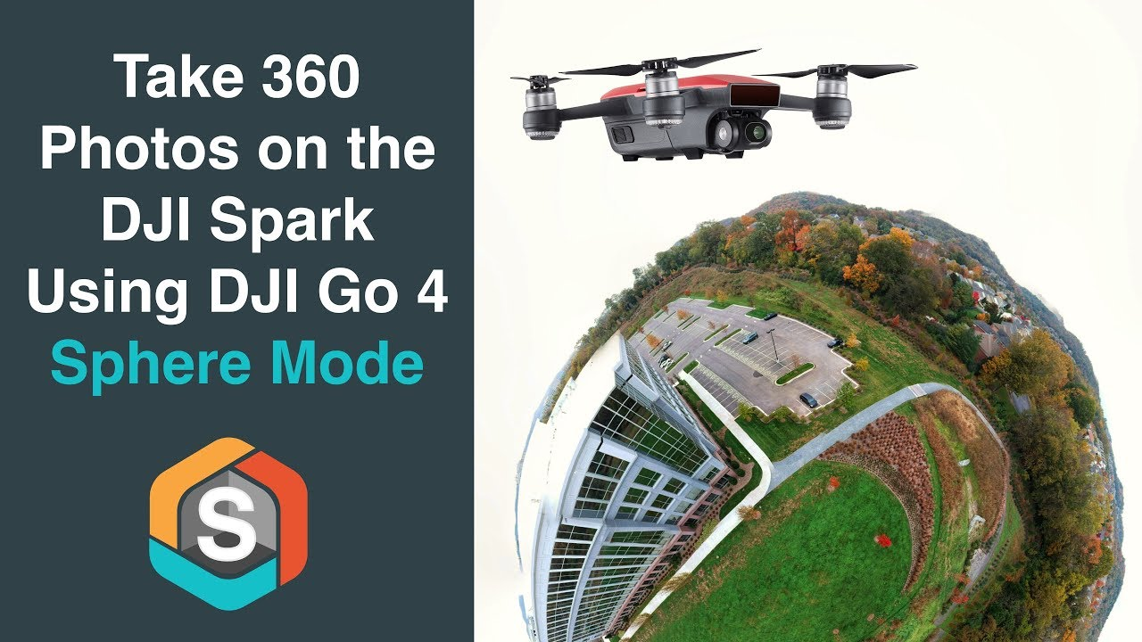 f19b37a732f45 DJI Spark Sphere Mode - Take 360 Immersive Photos and Stitch in Post ...