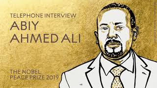 "Abiy Ahmed Ali: ""Peace is a very expensive commodity in my country."""