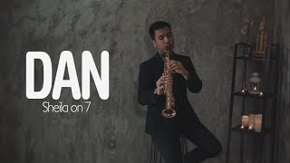 DAN - Sheila on 7 (Saxophone Cover by Desmond Amos)