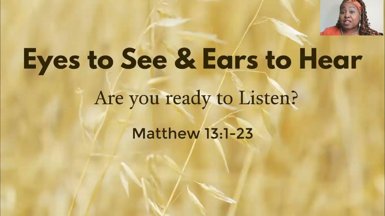 PWAM Virtual Sunday Sermon 2021_0124 Eyes to See & Ears to Hear