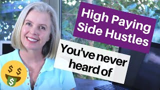 Lucrative Side Hustles | HIGH PAYING ones you've never heard of