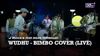 J-ROCKS Feat. BULUK 'SUPERGLAD' - Wudhu (Bimbo Cover) LIVE | Ramadan Berbagi Musik