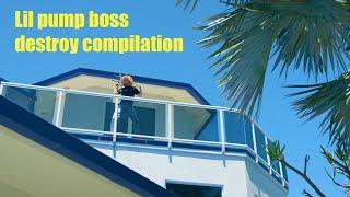 Lil Pump   Boss  Destroy Compilation