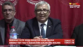 DEMOKRAT PARTİ SEKRETERİ ASLAN SALMAN