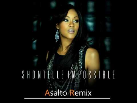 Shontelle -  Impossible (Asalto Remix)