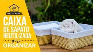 ⭐CAIXA ORGANIZADORA DE SISAL: COMO TRANSFORMAR CAIXAS DE SAPATO - DIY