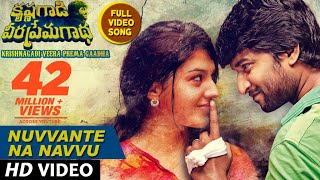 Nuvvante Na Navvu Full Video Song || Krishnagadi Veera Prema Gaadha Video Songs | Nani, Mehr Pirzada