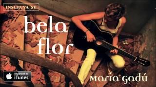 Maria Gadú - Bela Flor [Áudio Oficial] thumbnail