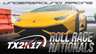 Underground Racing Twin Turbo Huracan Sets New Track Record & Wins TX2K17 Roll Race Nationals
