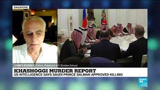 Khashoggi murder report: CIA says Salman approved killing