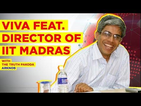 IIT Madras | Viva feat. Director  (with Truth Pakoda ArKnob)