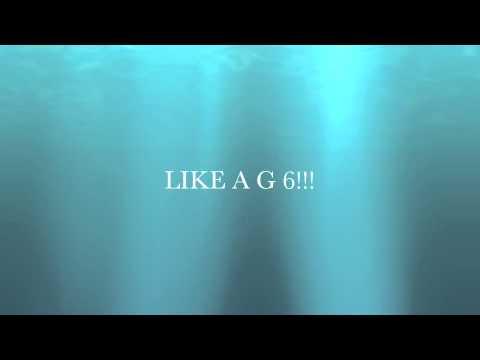 LIKE A G SIX