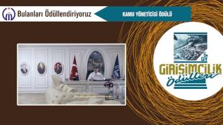 GİV 5. Girişimcilik Ödülleri - Kamu Yöneticisi Ödülü