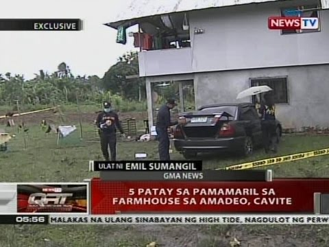 QRT: 5 patay sa pamamaril sa farmhouse sa Amadeo, Cavite