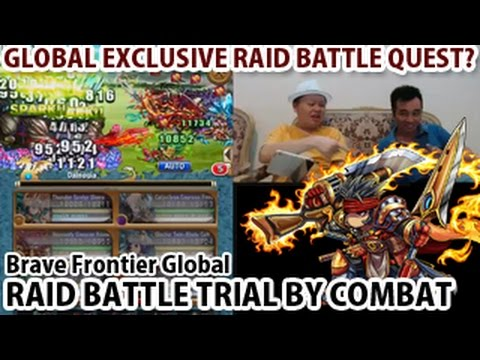 Brave Frontier Global Exclusive Raid Battle X1 Trial By Combat (Pursuer of the Gods series) ブレフロ海外版