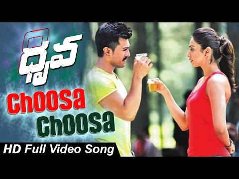 Choosa ChoosaFull Video Song || Dhruva Movie || Ram Charan, Rakul Preet, Aravind Swamy