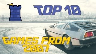 Top 10 Games - Top 10 Games from 2007