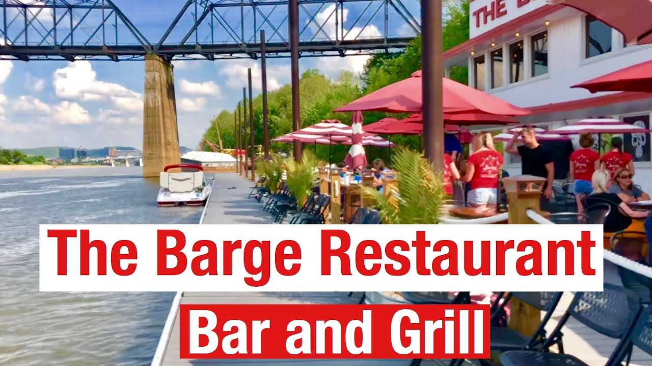 The Barge Restaurant On The River In Charleston Wv True Southern Accent