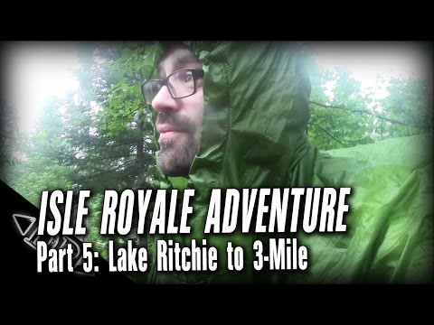Isle Royale Backpacking: Part 5, Lake Ritchie to 3 Mile Camp