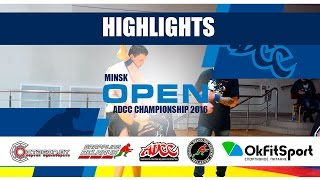 ADCC MINSK OPEN 2016/BEST SUBMISSIONS/HIGHLIGHTS