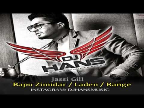 Bapu Zimidar Laden Range Jassi Gill DJ Hans Dhol Mix