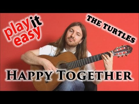 Happy Together - Play It Easy - The Turtles fingerstyle guitar cover tabs sheet music