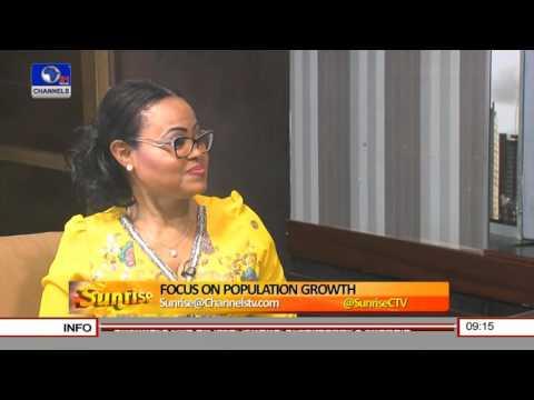 Sunrise: Focus On Nigeria's Population Growth Pt 1