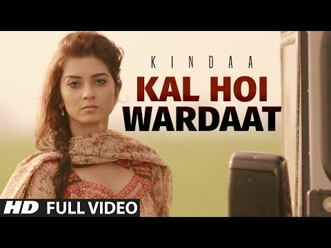Kindaa: Kal Hoi Wardaat Full Video Song | Desi Crew | Latest Punjabi Song 2016