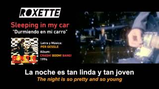 "ROXETTE — ""Sleeping in my car"" (Subtítulos Español - Inglés)"