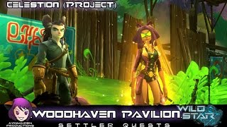 ★ Wildstar ★ - Project: Woodhaven Pavilion