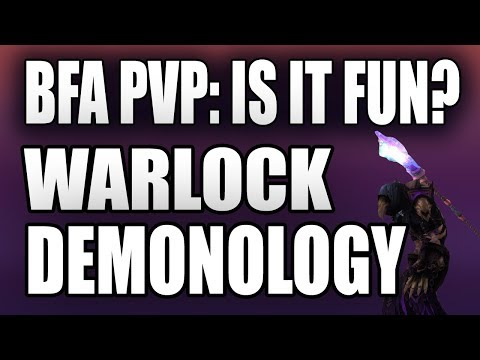 BFA PVP: IS IT FUN? | Demonology Warlock | 8.0.1 Battle for Azeroth