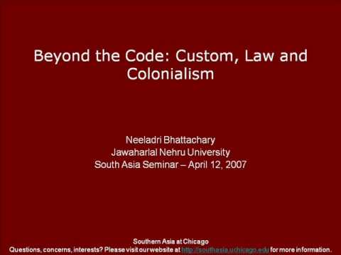 Beyond the Code: Custom, Law and Colonialism