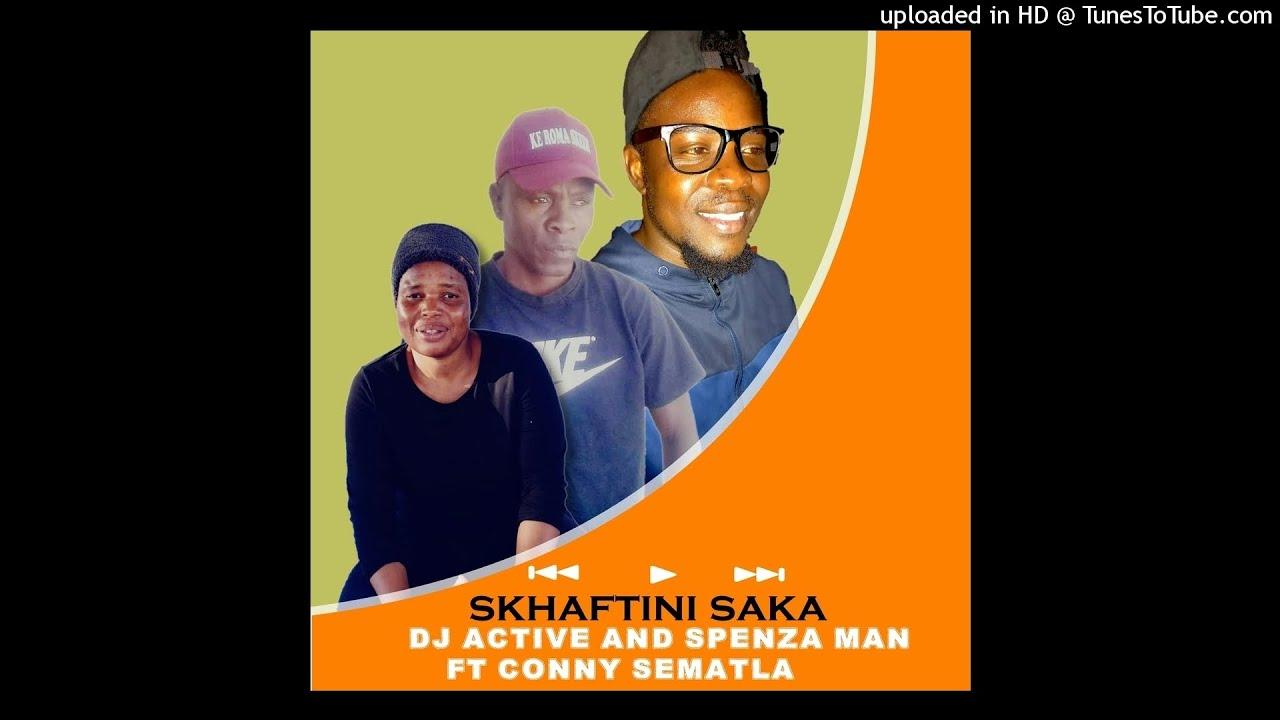 Download Dj active and spenza man ft conny - shafting saka