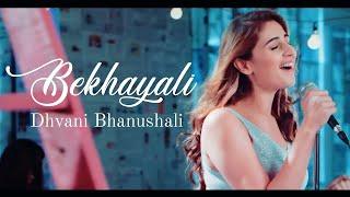 bekhayali-female-version---dhvani-bhanushali-kabir-singh