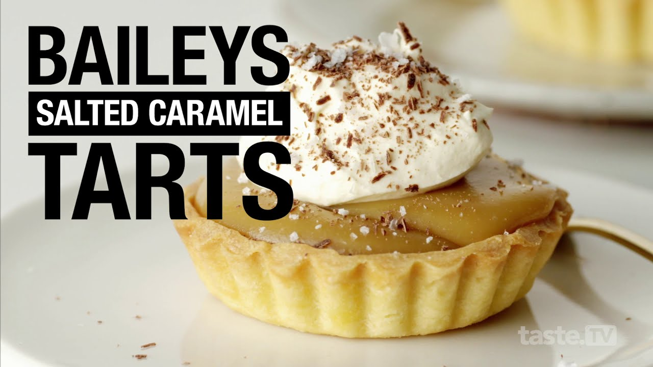 How To Make Boozy Bailey S Salted Caramel Tarts Taste Com Au Youtube