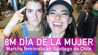 8M Día de la Mujer Santiago de Chile