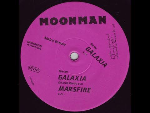 Moonman - Galaxia (DJ Errik Remix) [1996]