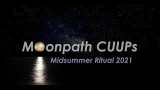 Moonpath Ritual: Midsummer 2021