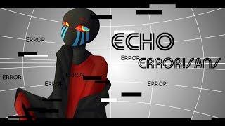 Download ECHO [Vocaloid RUS remix]- (Error!Sans) Mp3 and Videos