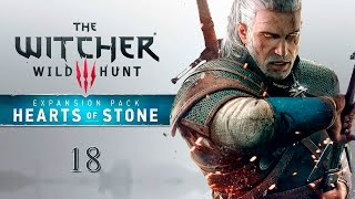 "The Witcher 3 DLC ""Hearts of Stone"" - Прохождение pt18 (Финал)"